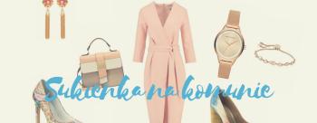 Sukienka na komunie dla sylwetki S, Y, W oraz K